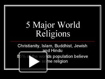 Ppt 5 major world religions powerpoint presentation free to view ppt 5 major world religions powerpoint presentation free to view id a613b mmqxn toneelgroepblik Image collections