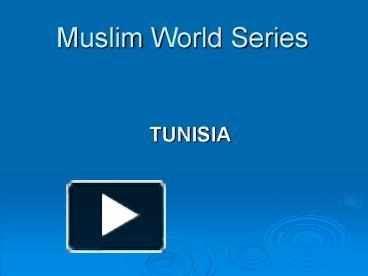 ppt – tunisia powerpoint presentation | free to view - id: a70d0-zmi1m, Powerpoint templates