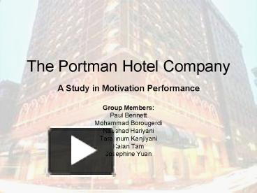 portman case study analysis essay Portman hotel co, spanish version case solution,portman hotel co, spanish version case analysis, portman hotel co, spanish version case study solution, portman hotel co, spanish version case solution upon opening staff members are delighted and extremely inspired however quickly spirits and quality issues.