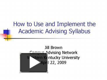 academic advising syllabus Academic advising college of architecture and landscape architecture (cala) the university of arizona syllabus academic advising is the only structured service on campus in which all students.