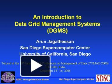 PPT – An Introduction to Data Grid Management Systems DGMS