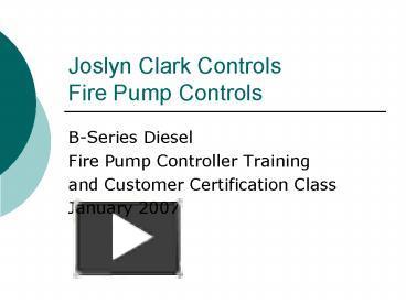 ppt joslyn clark controls fire pump controls powerpoint rh powershow com Ezgo Wiring Diagram Clark Engines