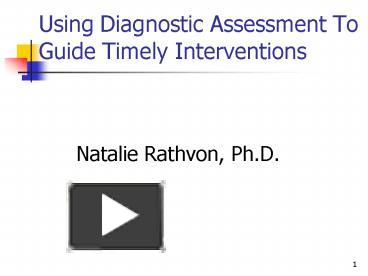 PPT – Using Diagnostic Assessment To Guide Timely