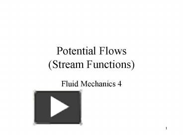 PPT – Potential Flows Stream Functions PowerPoint