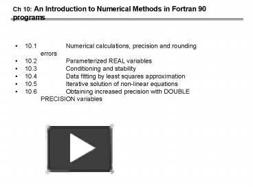 PPT – Ch 10: An Introduction to Numerical Methods in Fortran