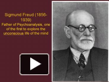 sigmund freud the father of psychoanalysis