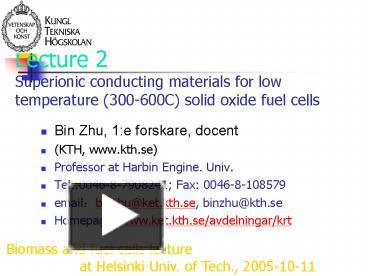 PPT – Lecture 2 Superionic conducting materials for low temperature