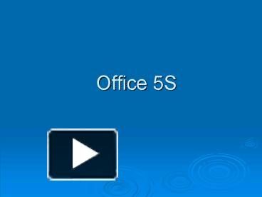 ppt � office 5s powerpoint presentation free to view
