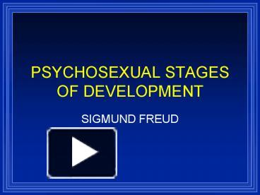 Freud psychosexual development powerpoint