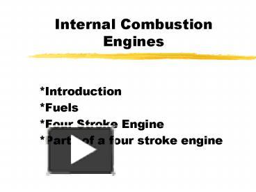 PPT – Internal Combustion Engines PowerPoint presentation