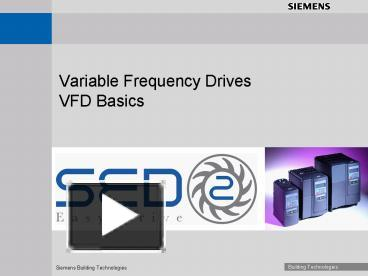 PPT – Variable Frequency Drives VFD Basics PowerPoint presentation | free to download - id: cb0e6-ZTUyN