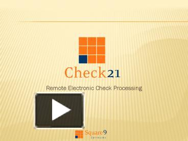 PPT – Remote Electronic Check Processing PowerPoint presentation