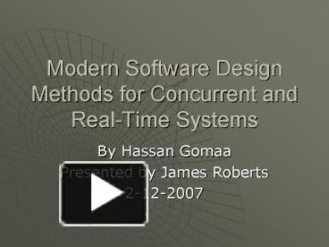 Ppt Modern Software Design Methods For Concurrent And Realtime Systems Powerpoint Presentation Free To View Id Cbb26 Zdc1z