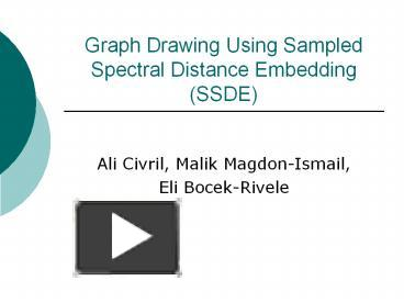 Ppt Graph Drawing Using Sampled Spectral Distance Embedding Ssde
