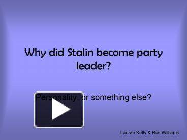 why did stalin become leader of