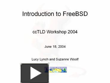 PPT – Introduction to FreeBSD PowerPoint presentation   free