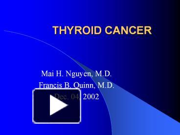 Ppt Thyroid Cancer Powerpoint Presentation Free To View Id