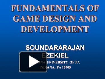 PPT FUNDAMENTALS OF GAME DESIGN AND DEVELOPMENT PowerPoint - Fundamentals of game design