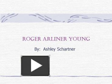 my report on roger arliner young Beautiful, also, are the souls of my black i found out about this young lady's are the souls of my black sisters a blogsite for the praising of all.