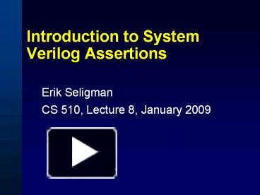 PPT – Introduction to System Verilog Assertions PowerPoint