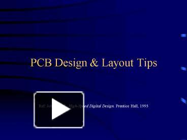 PPT – PCB Design PowerPoint presentation | free to download