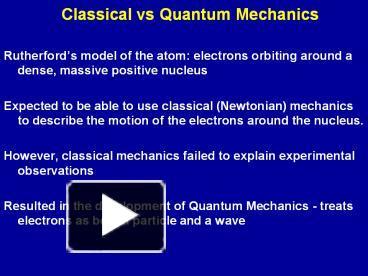 PPT – Classical vs Quantum Mechanics PowerPoint presentation