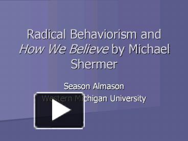radical behaviorists