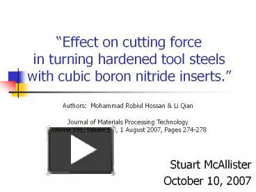 PPT – Effect on cutting force in turning hardened tool steels with