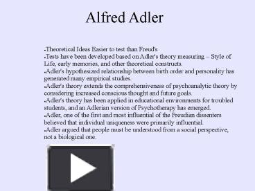 alfred adler essay1 Alfred adler studied personality around the time of sigmund freud and carl jung but developed very different ideas  to kill a mocking bird essay1.