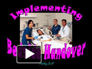 Ppt Implementing Bedside Handover Powerpoint