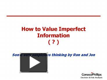 value of imperfect information