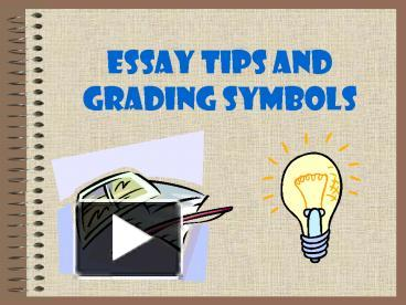 essay grading scheme and correction symbols Essay grading scheme and correction symbols components of letter grades for essays and rewrites: doc editing symbols for esl 042 - north seattle college.