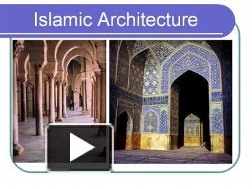 Ppt islamic architecture powerpoint presentation free to view ppt islamic architecture powerpoint presentation free to view id f966a zdrkz toneelgroepblik Image collections