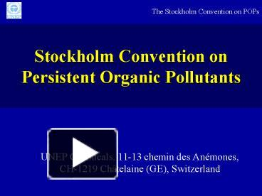 PPT – Stockholm Convention on Persistent Organic Pollutants
