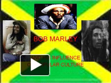 Ppt bob marley powerpoint presentation free to download id ppt bob marley powerpoint presentation free to download id fc3b mjq3m toneelgroepblik Gallery