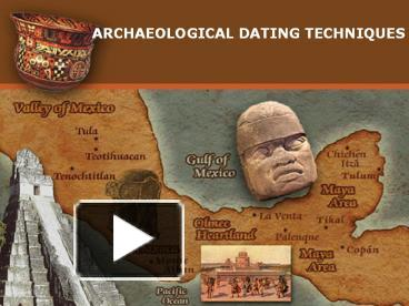 Dating techniques in archaeology ppt