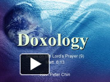 PPT – Doxology PowerPoint presentation | free to view - id: ff532-ZDc1Z